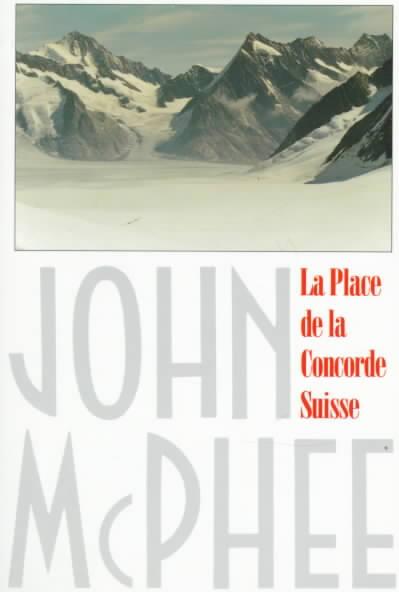 LA Place De LA Concorde Suisse By McPhee, John A.
