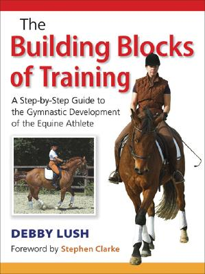 Building Blocks of Training By Lush, Debby